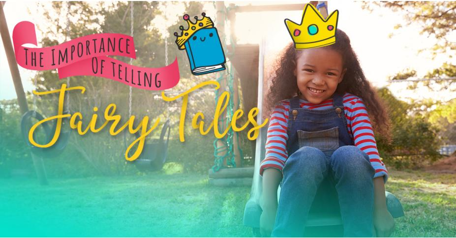 The Importance of Telling Fairy Tales: Why do such strange (but charming!) stories continue to entertain, inspire, and teach us after all this time?