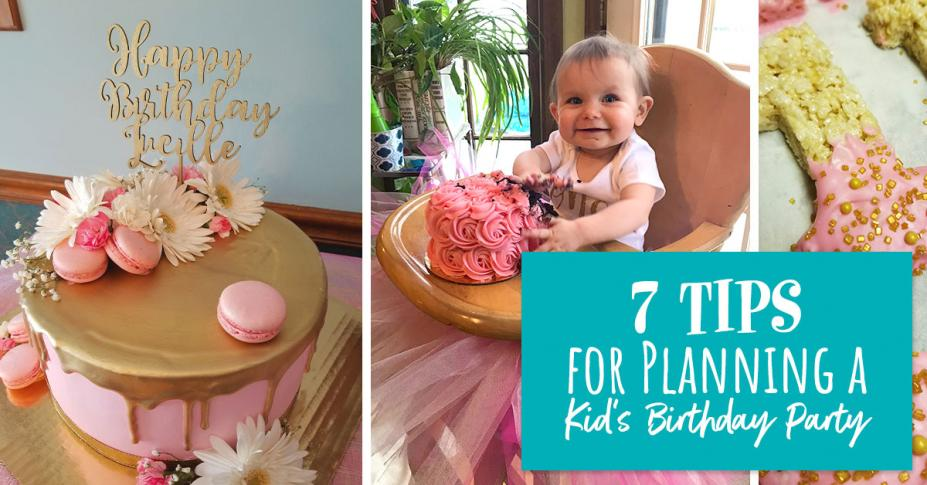 7 Tips for Planning a Kid's Birthday Party