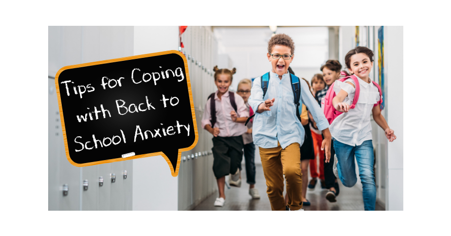 Tips for Coping with Back to School Anxiety in Kids