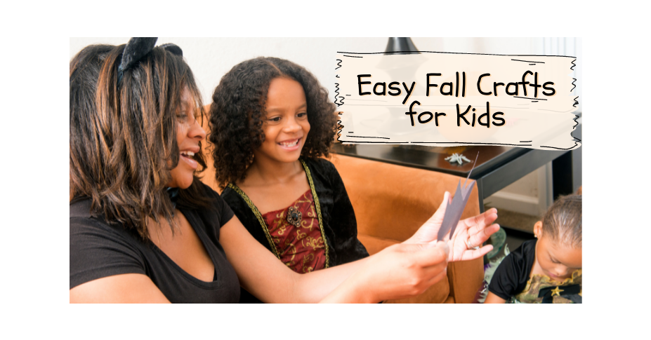 Easy Fall Crafts for Kids to Create