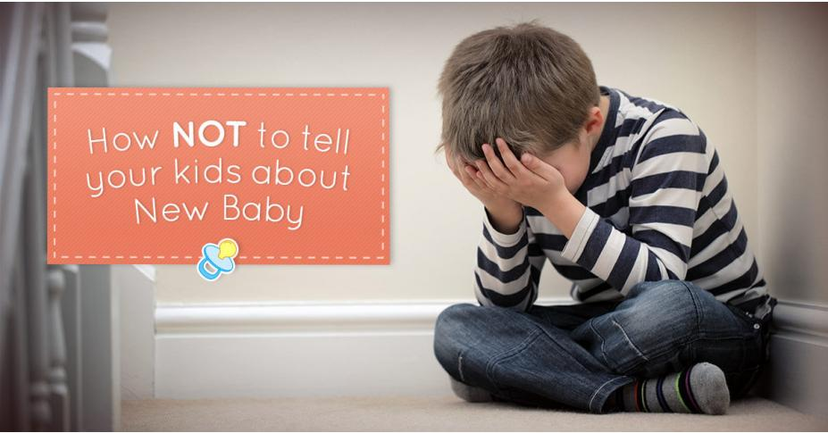 How NOT to tell your kids about new baby!