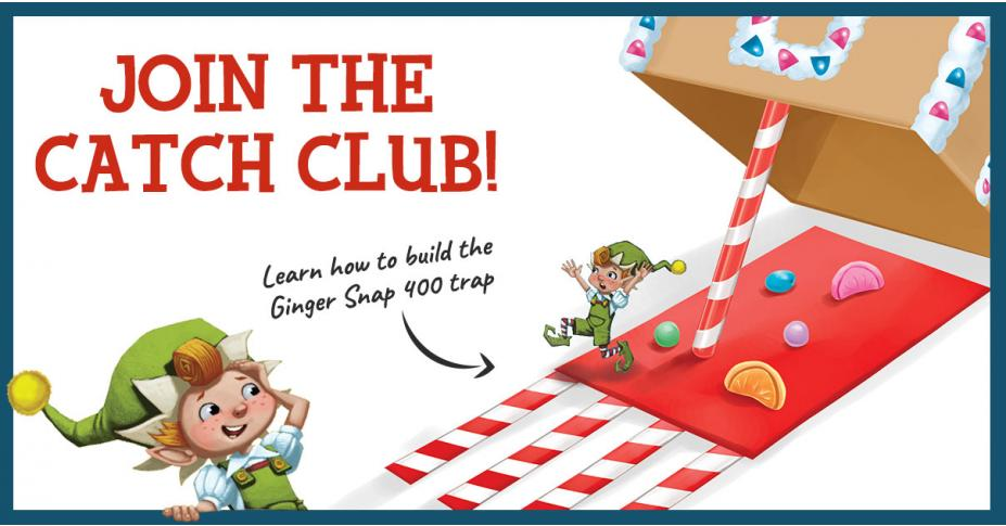 Build Your Own Elf Trap: The Gingersnap 400