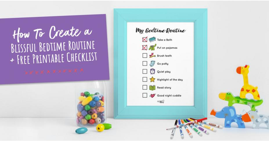 How To Create A Blissful Bedtime Routine + Free Printable Checklist