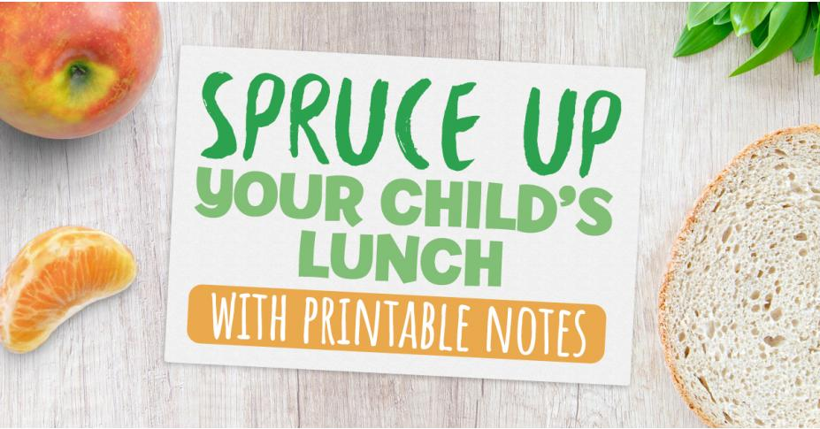 Spruce Up Your Child's Lunch with Our Downloadable Notes!