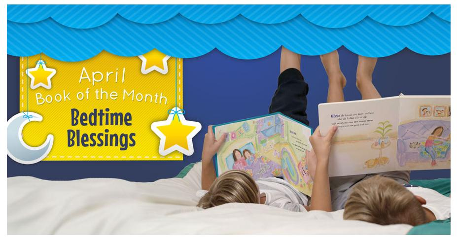 April Book of the Month: Bedtime Blessings