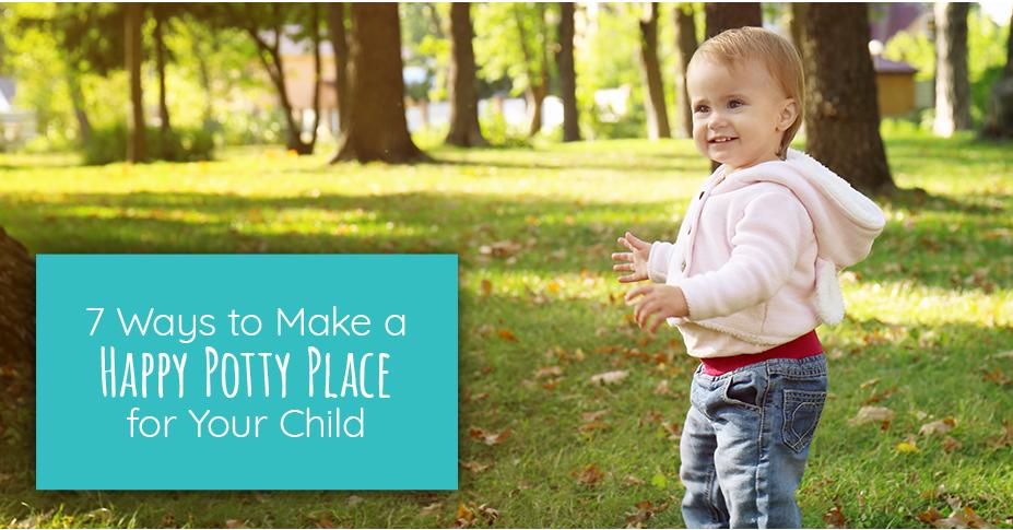 7 Ways to Make a Happy Potty Place for Your Child