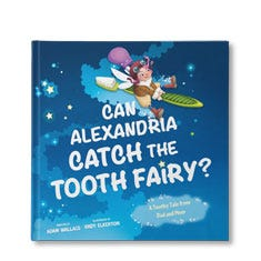 Can You Catch the Tooth Fairy? Personalized Book