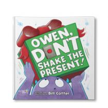 Don't Shake the Present Personalized Book
