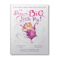 Dream Big, Little Pig! Personalized Book
