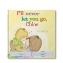 I'll Never Let You Go Personalized Book