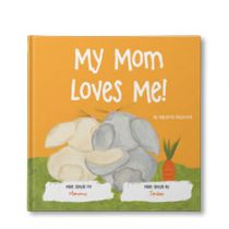 My Mom Loves Me! Personalized Book