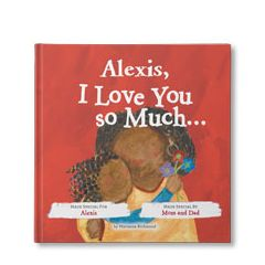 I Love You So Much... Personalized Book
