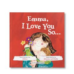 I Love You So Personalized Paperback Book