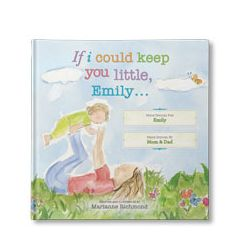 If I Could Keep You Little... (Personalized Book