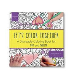 Let's Color Together Personalized Coloring Book
