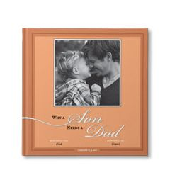Why a Son Needs a Dad Personalized Book