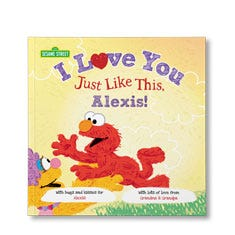 Sesame Street: I Love You Just Like This Personalized Paperback Book