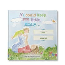 If I Could Keep You Little... Personalized Book
