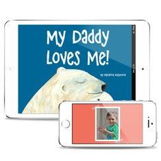 My Dad Loves Me! Downloadable eBook