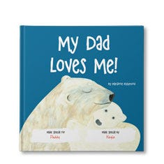 My Dad Loves Me! Personalized Book