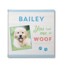 You Had Me At Woof Personalized Book