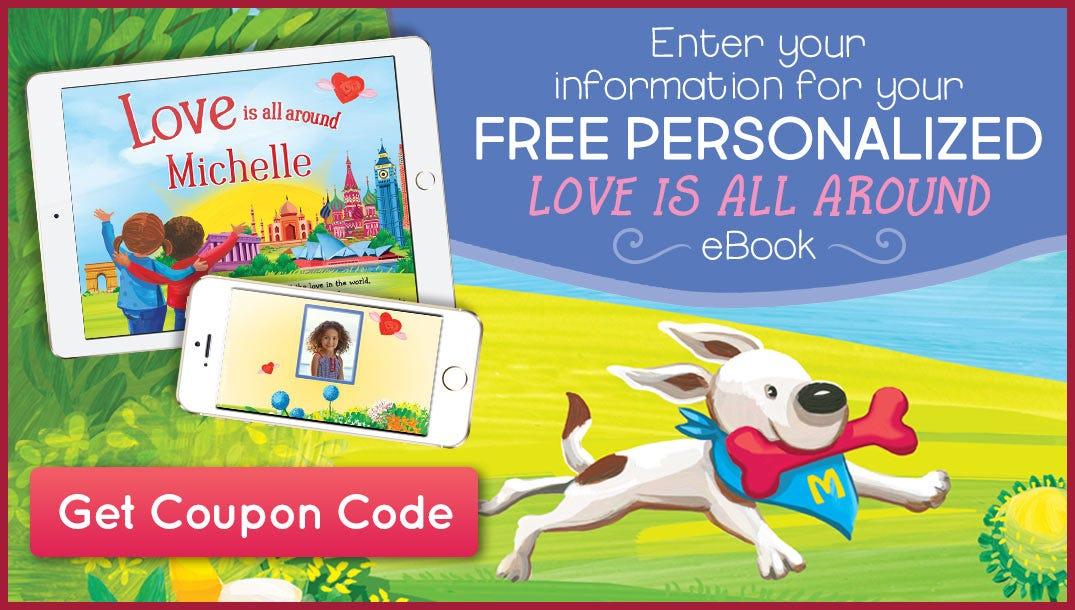 Enter your information for your FREE Love is all around eBook